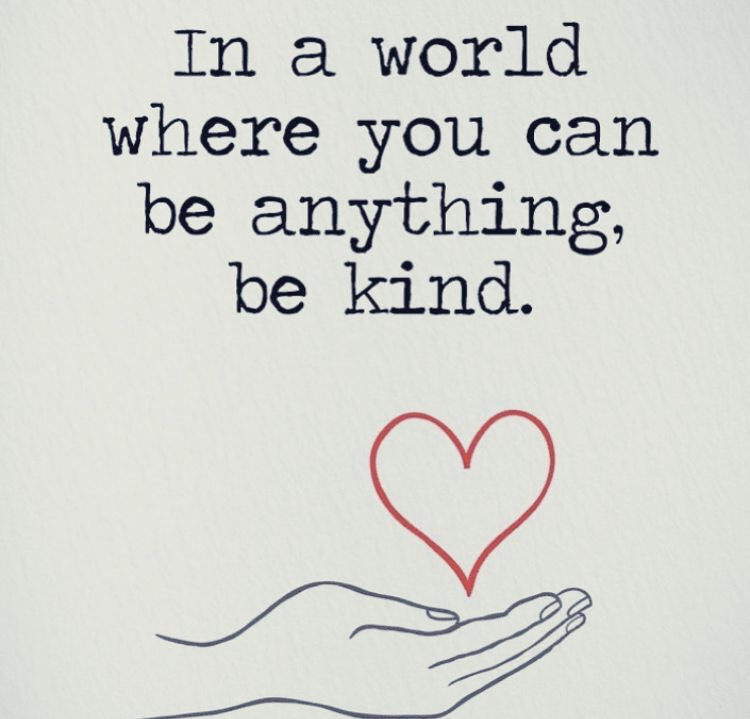 Thought for the day. Every day. #BeKind #CoronavirusLockdown #StaySafeSaveLives