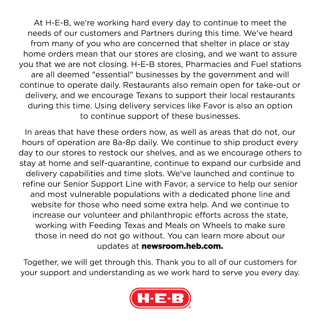 A note for our customers, as H-E-B stores continue to stay open to support Texas.