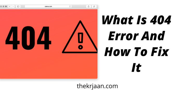 What Is 404 Error And How To Fix It