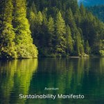 Image for the Tweet beginning: Our Sustainability Manifesto re-affirms our