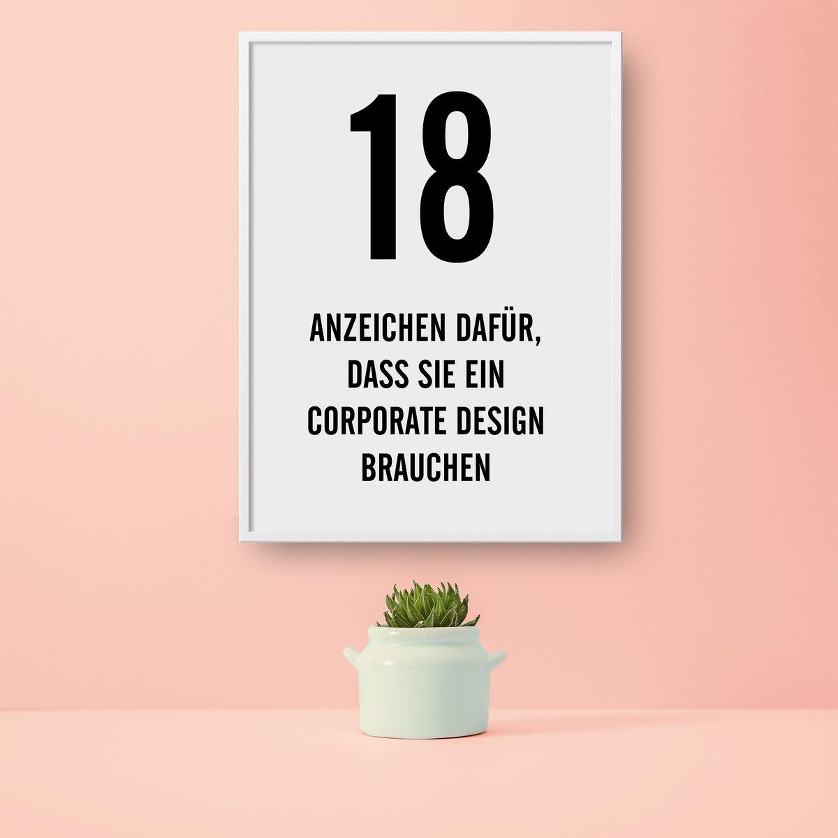 18 Anzeichen dafür, dass Sie ein Corporate Design brauchen:  #logo #corporatedesign #design #marke #wirtschaft #kmu #startup #logodesign #kreativ #corporateidentity