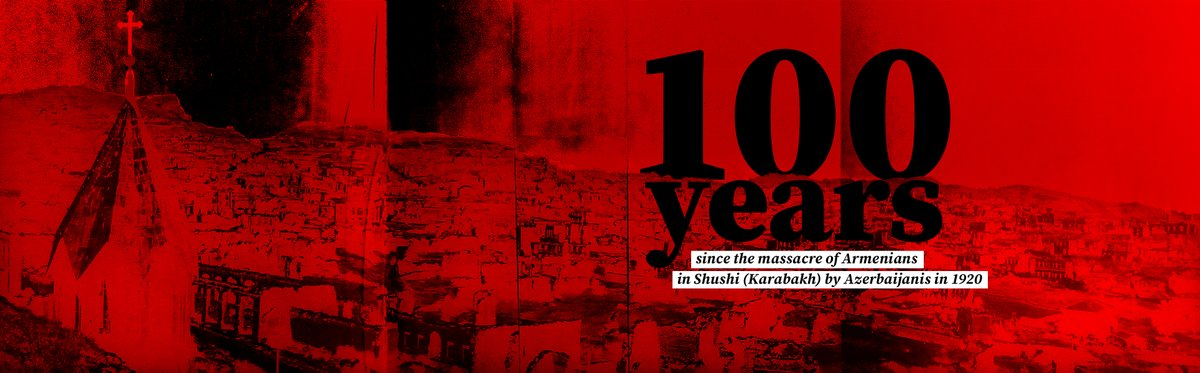 100 years since #Karabakh capital #Shushi was slaughtered by #Azerbaijan|is in 1920. Thousands of #Armenia|ns were killed & all the city, except Azeri population district, was destroyed. Rest in peace the souls of those men, women & children who became victims of those butchers.pic.twitter.com/S8olVzRxpc