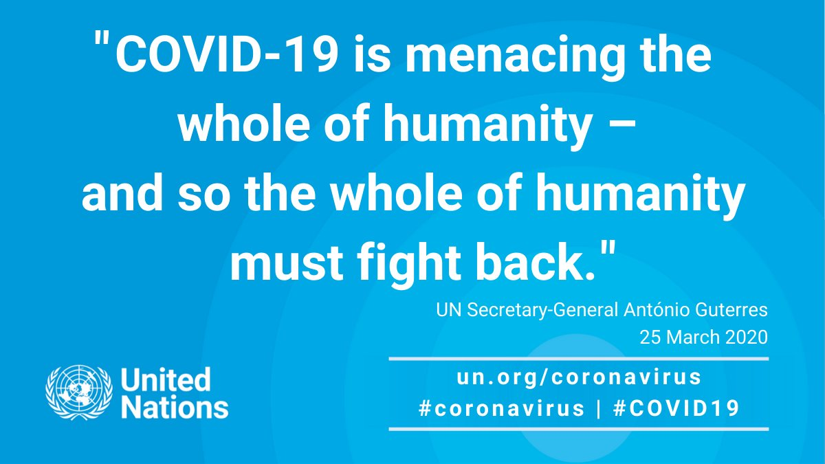 #COVID19 is menacing the whole of humanity – and so the whole of humanity must fight back.  -- @antonioguterres at launch of Global Humanitarian Response Plan for  #coronavirus. https://bit.ly/2wFg0Sv pic.twitter.com/ftPtvRNI12