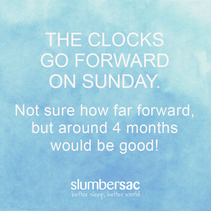 Clocks go forward this Sunday - four months perhaps!?  In case you missed it, here is a link to our blog post for tips on managing your baby's bedtime when the clocks go forward>> https://bit.ly/39gxWQy  #MumBlog #DST #DSTMemes #CoronaViruspic.twitter.com/3qyQApr7vG