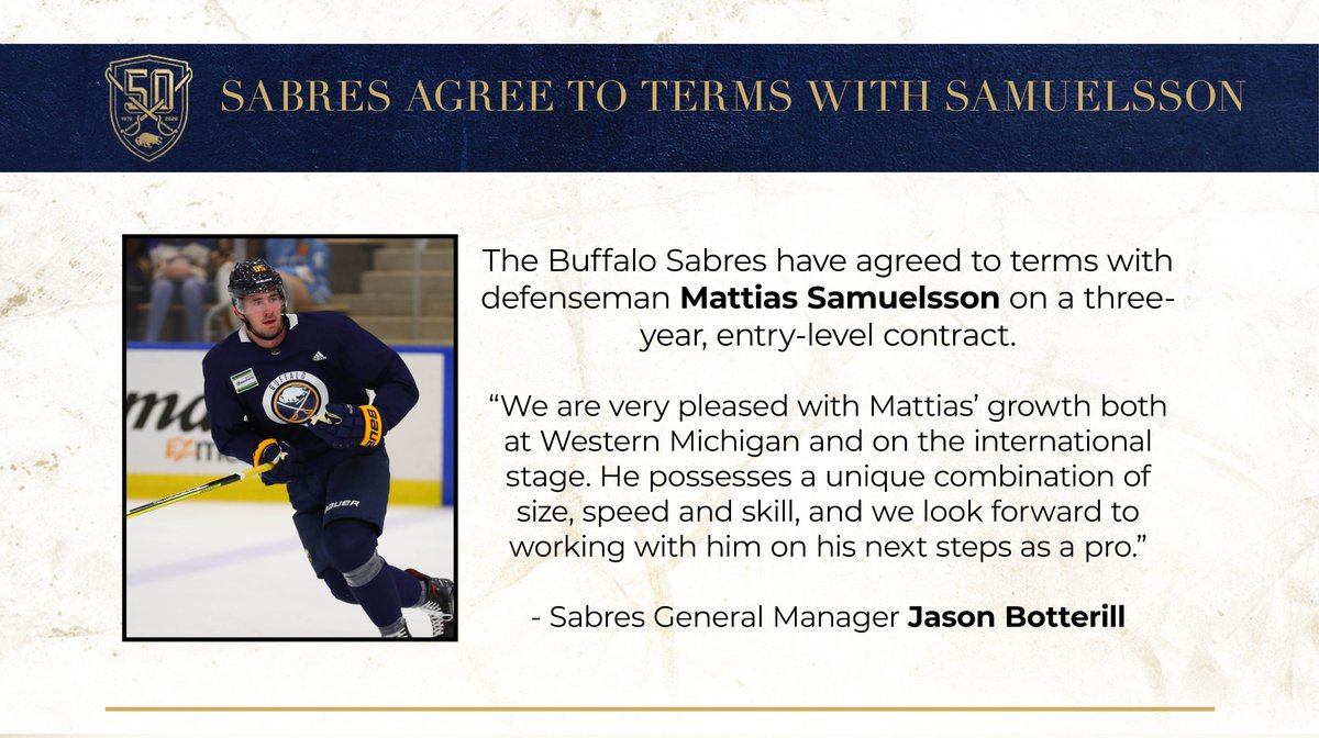 The Buffalo Sabres have agreed to terms with defenseman Mattias Samuelsson on a three-year, entry-level contract.