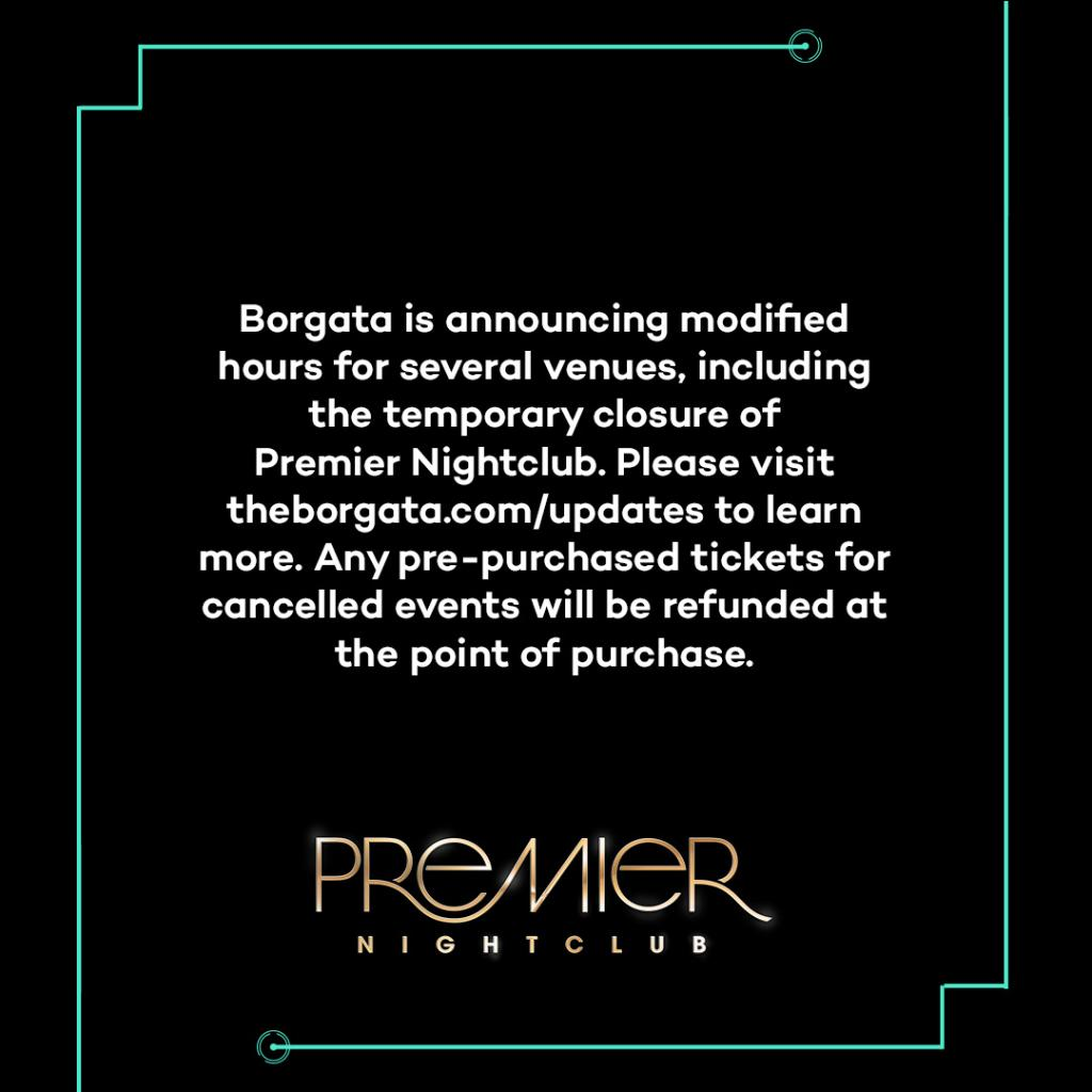 Borgata is announcing modified hours for several venues, including the temporary closure of Premier Nightclub. Please visit https://t.co/WWlTjiBFpy to learn more. Any pre-purchased tickets for cancelled events will be refunded at the point of purchase. https://t.co/iYwVpQYtwg