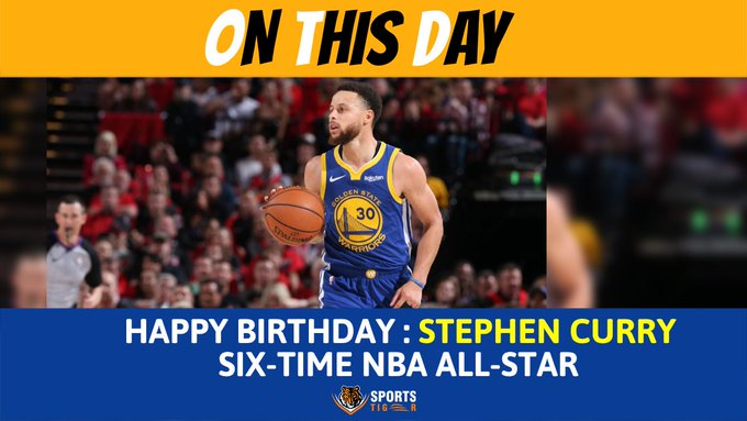 Happy Birthday to NBA\s sharp shooter Stephen Curry