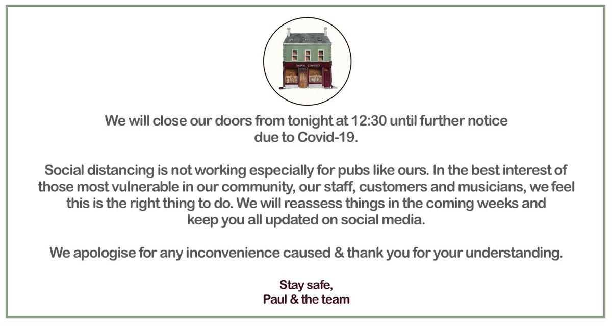 Notice of temporary closure effective tonight at 12:30 due to Covid-19. #thomasconnollysligo