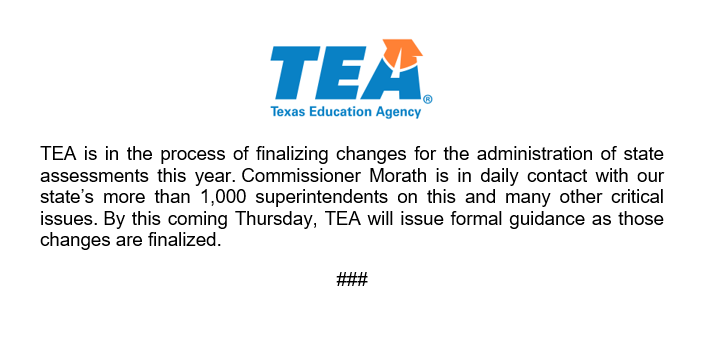Statement regarding the administration of state assessments #txed
