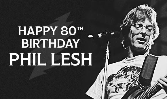 Happy Birthday Phil Lesh