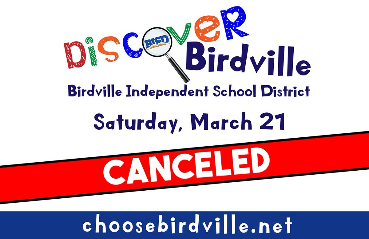 Birdville Isd On Twitter Discover Birdville 2020 Cancellation To Help Prevent The Spread Of Covid 19 In Our Community Birdville Isd Has Decided That Discover Birdville Will Not Be Held On Saturday March
