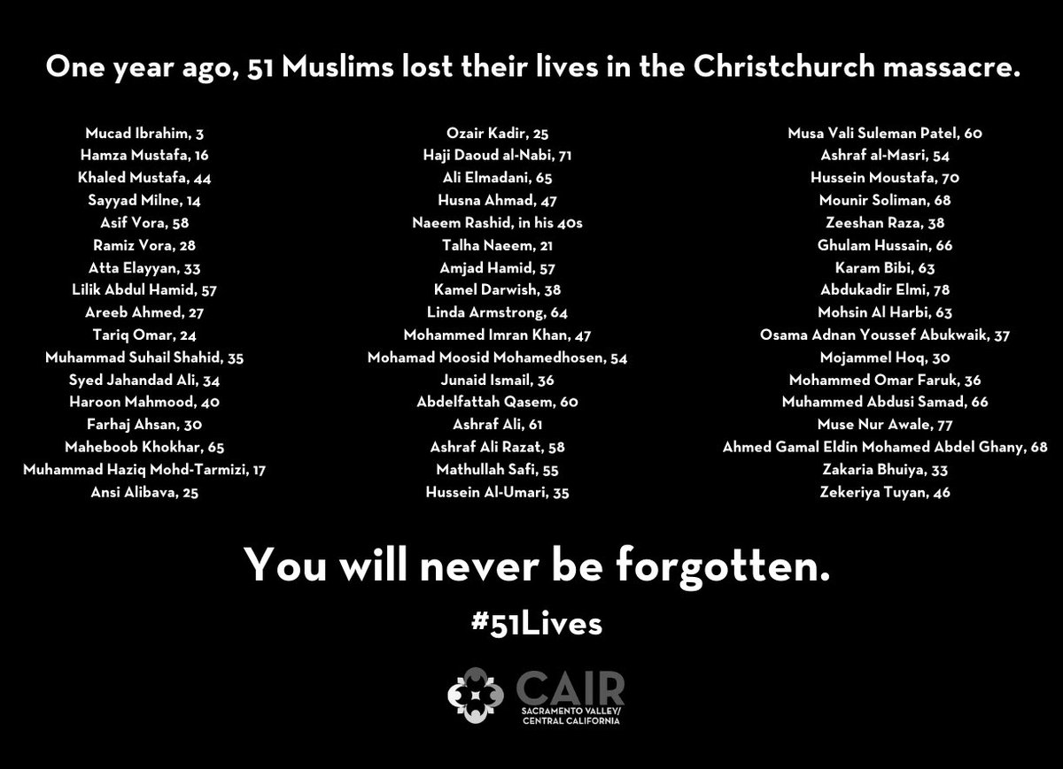 Today - and every day - we remember the 51 Muslims who were killed in a heinous attack on mosques in #Christchurch, New Zealand, on March 15, 2019. #christchurchshooting #endislamophobia #stopislamophobia https://t.co/PBiDxjWfTI