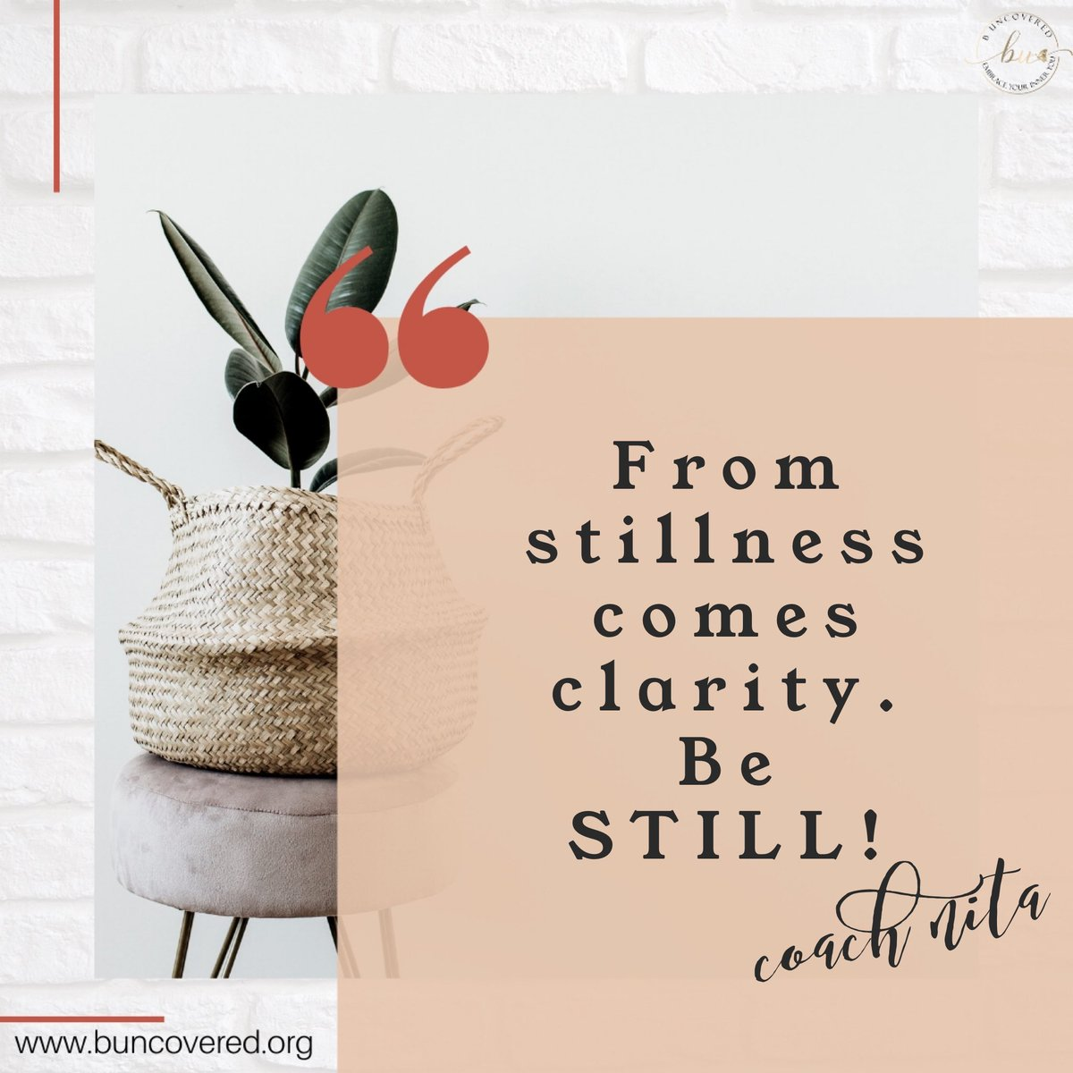 When you become challenged in your spirit and frustrated in your mind, B Still. In stillness God will give you the wisdom and peace that fosters the clarity to make sound choices in your life for yourself and those around you. http://www.buncovered.org #wordsoftruth #bestillpic.twitter.com/pxXXAflzny