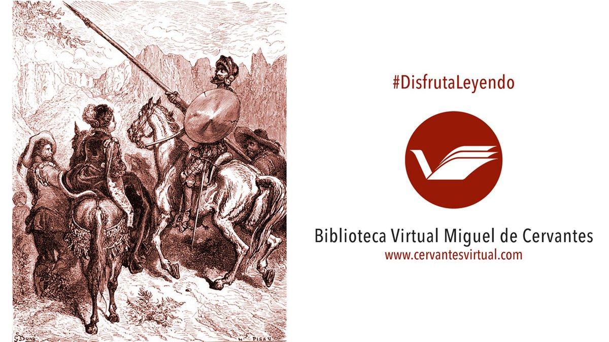Bvmc в Twitter El Quijote Uno De Los Clásicos De La Literatura Universal Está Disponible Gratis En Diferentes Ediciones En La Biblioteca Virtual Miguel De Cervantes Hoy Te Recomendamos Tres
