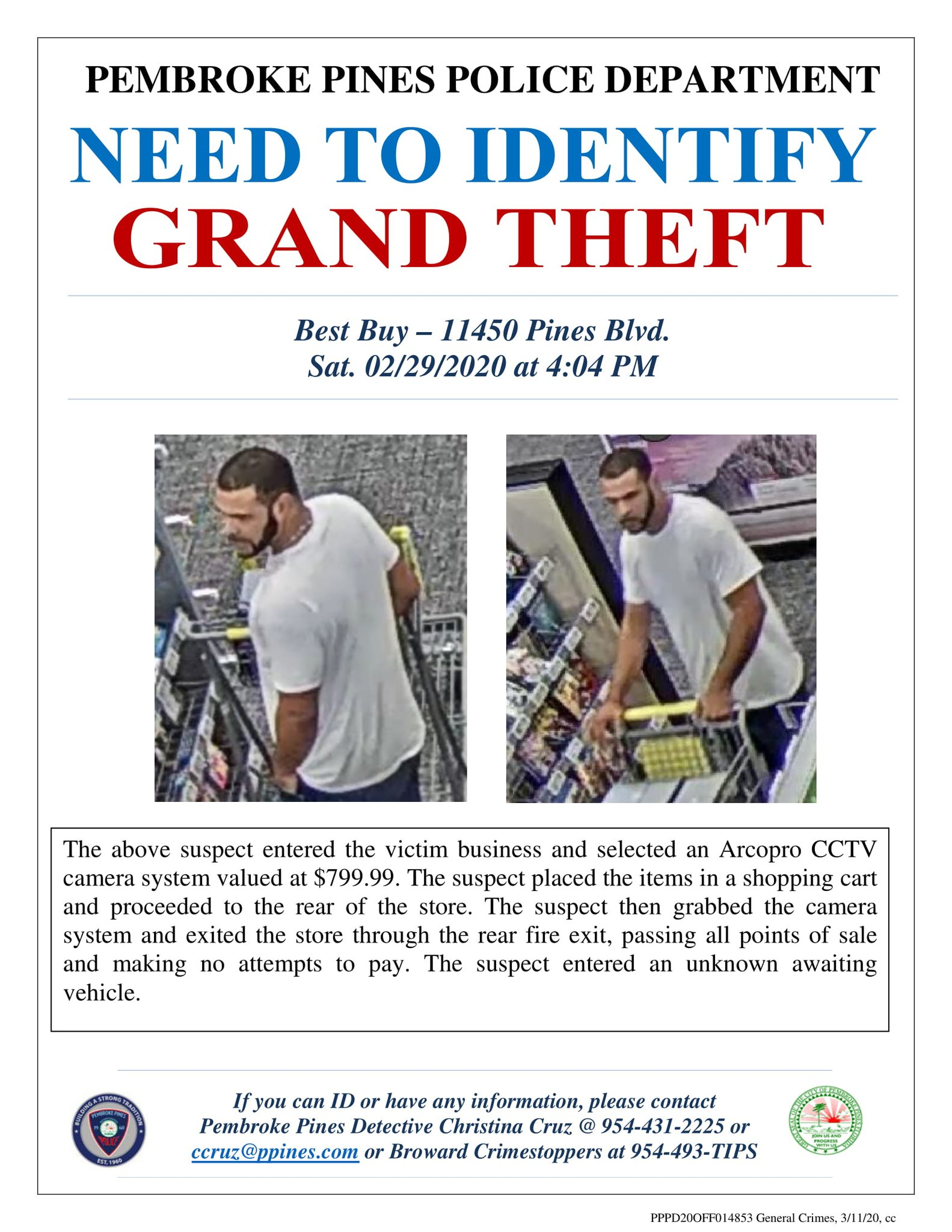 pembroke pines pd on twitter can you identify this unknown suspect who stole over 799 worth of items from best buy 11450 pines blvd the suspect is described as a white hispanic pembroke pines pd on twitter can you