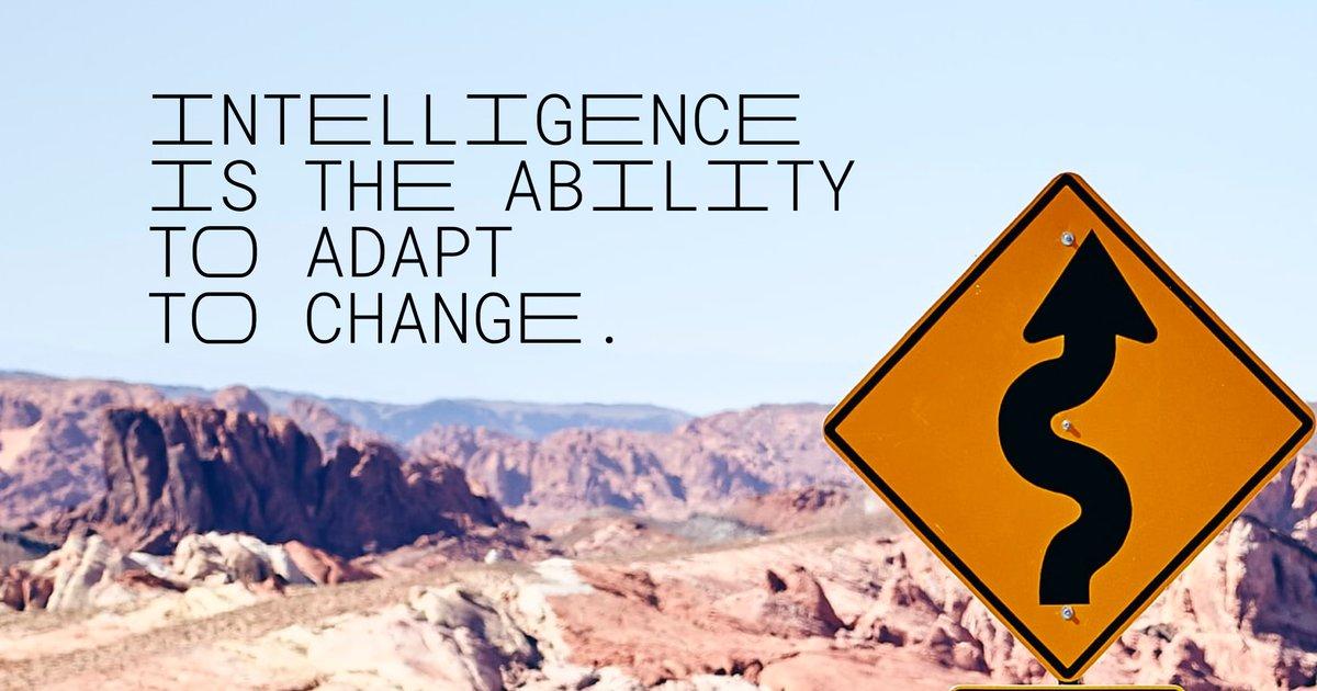 """Intelligence is the ability to adapt to change.""- Stephen Hawking #MondayMotivation #MondayMindSet #wordswagapp https://t.co/2rVdnABmty"