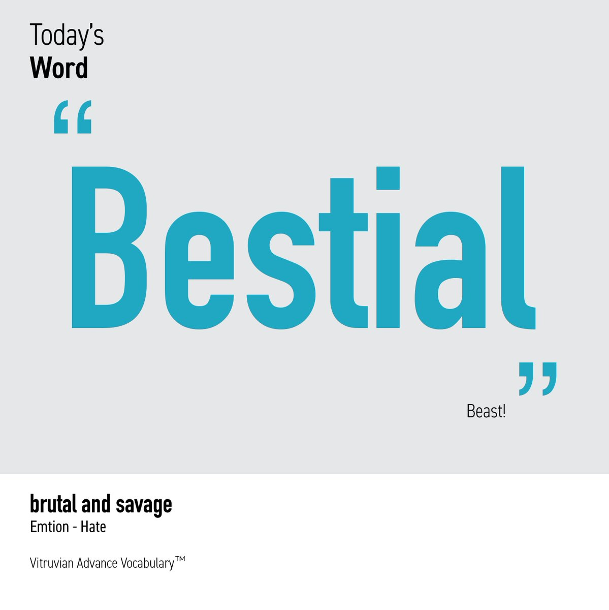 Today's word 'bestial' : savagely cruel and depraved. Vitruvian Advance Vocabulary is based on innovative relational matrix and visualized vocabulary learning. #Englishteacher #English #EnglishVocabulary #visuallearning #Vocabulary #Englishwords #ACT #SATprep #englishwriting pic.twitter.com/uRTpBHnlSk