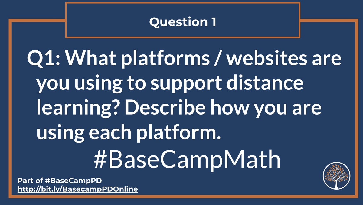 Q1: What platforms/websites are you using to support distance learning? Describe how you are using each platform. #BaseCampMath #BasecampPD https://t.co/wikh5r9GJo