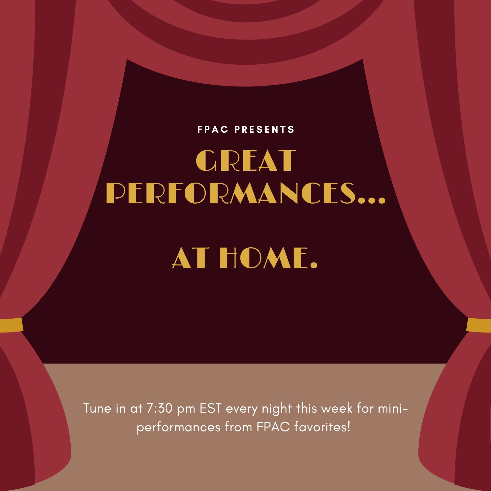 FPAC presents Great Performances...At Home!