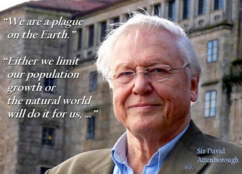 "₵ Ɇ ₦ ł ₦ on Twitter: ""We are a plague on Earth.... Either we limit our population  growth, or the natural world will do it for us, and the natural world"