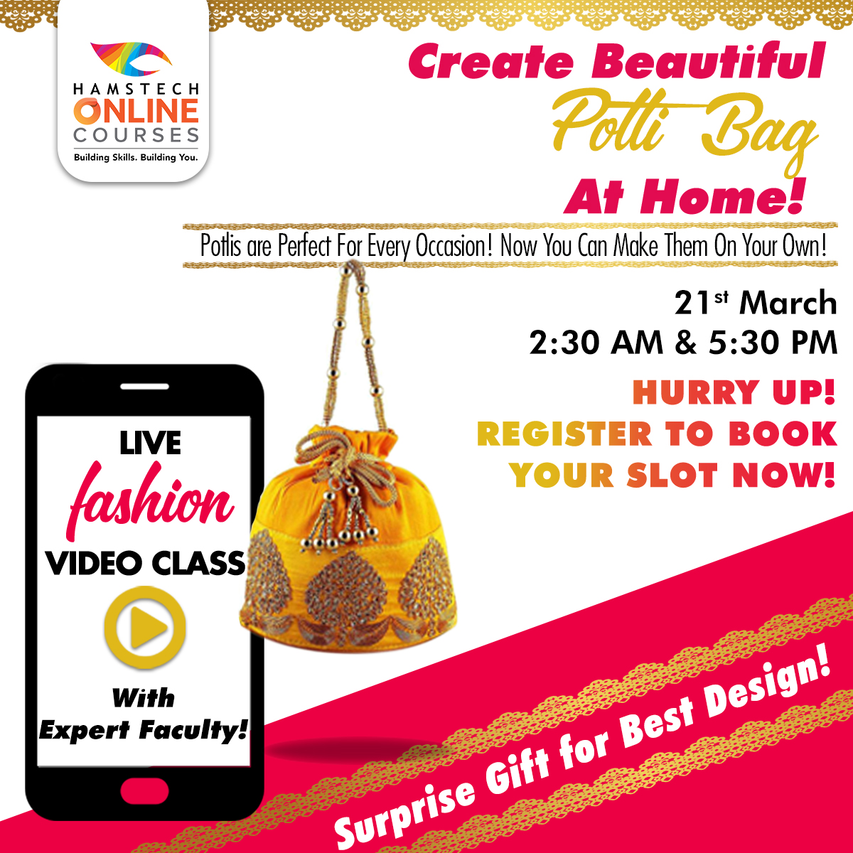 Hunar Online Courses On Twitter Now Learn To Design Unique Potlibags From Home Be A Part Of Hamstech Online S Interesting Live Class On 21st March And Learn The Art Of Creating Attractive