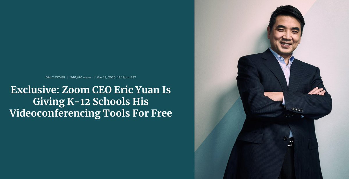 Eric Yuan, CEO of Zoom: Giving his service away for free to K-12 schools in affected areas. #BillionaireWatch2020