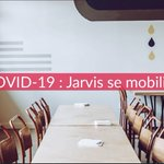 Image for the Tweet beginning: [Covid-19] Jarvis mobilisée à vos