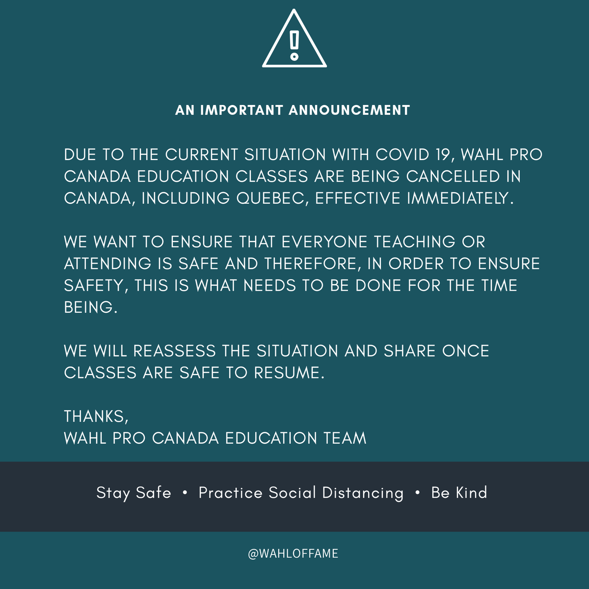We want to ensure everyone is safe and we have made the decision to cancel all Wahl Pro Canada Education classes across Canada, including Quebec. Please STAY SAFE!   #staysafe #canadianbarbers #wahlprocanada #wahloffam #canadianbarbers #wahlprocanada #wahloffame #WahlCanadapic.twitter.com/eqwlzGTaYN