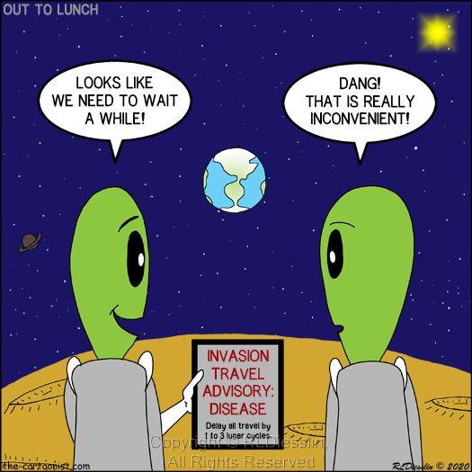 "Rich Diesslin on Twitter: ""New Out to Lunch Cartoon - Alien Travel Advisory  - Disease Warning! https://t.co/s1I1MxAwg0 #cartoon #OTL #invasion #aliens  #space #COVID-19 #earth #disease #cafepress #amazon…  https://t.co/3NYJNkvnbo"""