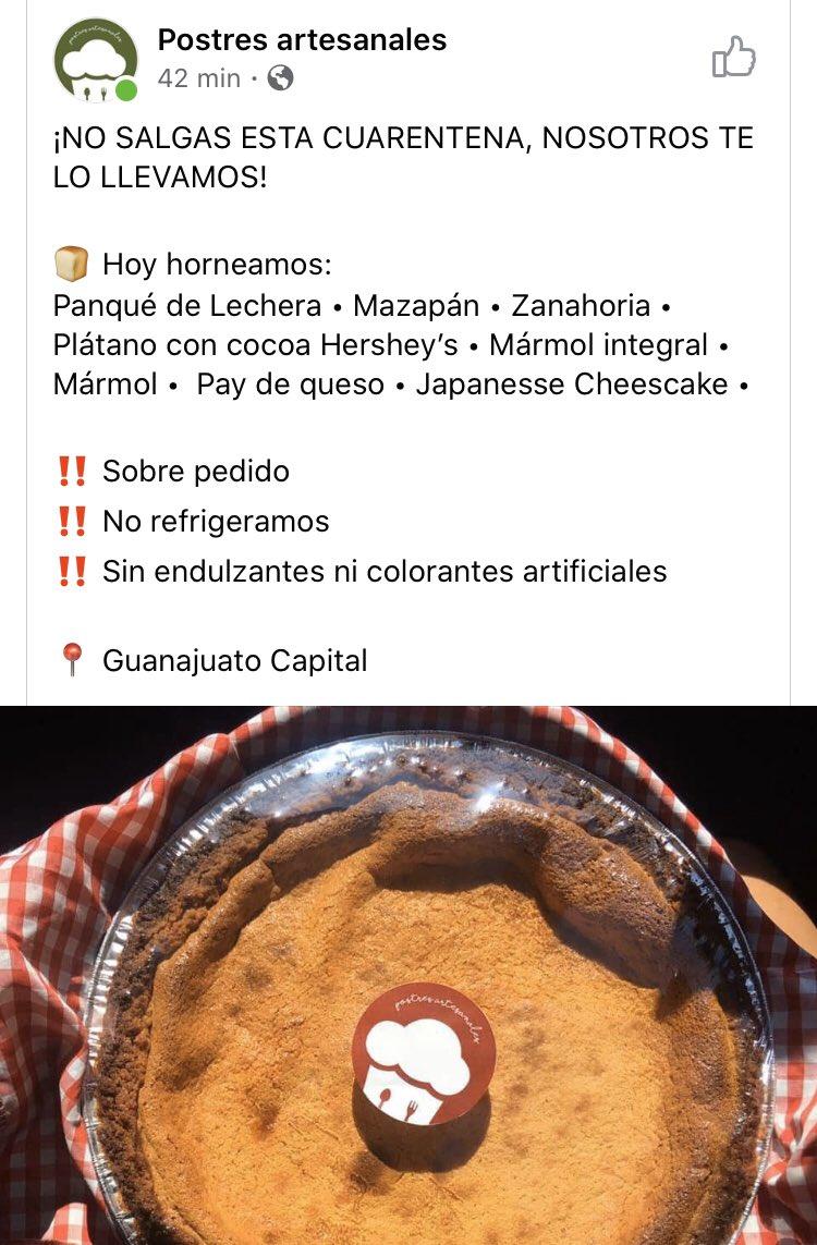 Pidan sus postres con 'Postres artesanales', están en #Guanajuato capital. Recuerden que es importante mantener nuestra economía activa.   #coronavirus #COVID2019 #dondecomer   COMPARTE!!!