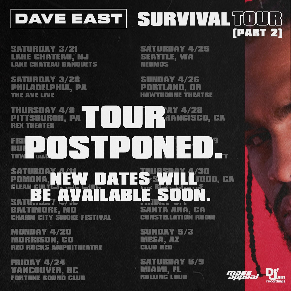 Dave East On Twitter Due To The Mounting Public Health Concerns Re Covid 19 And Circumstances Out Of Our Control We Ll Be Postponing The Tour To A Later Time The New Dates Will