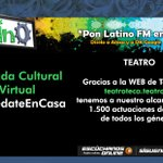 Image for the Tweet beginning: 🎧Agenda Cultural Virtual #QuédateEnCasa🎧🎭Teatro🎭Gracias a
