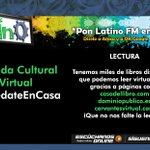 Image for the Tweet beginning: 🎧Agenda Cultural Virtual #QuédateEnCasa🎧📖LECTURA📖Tenemos miles