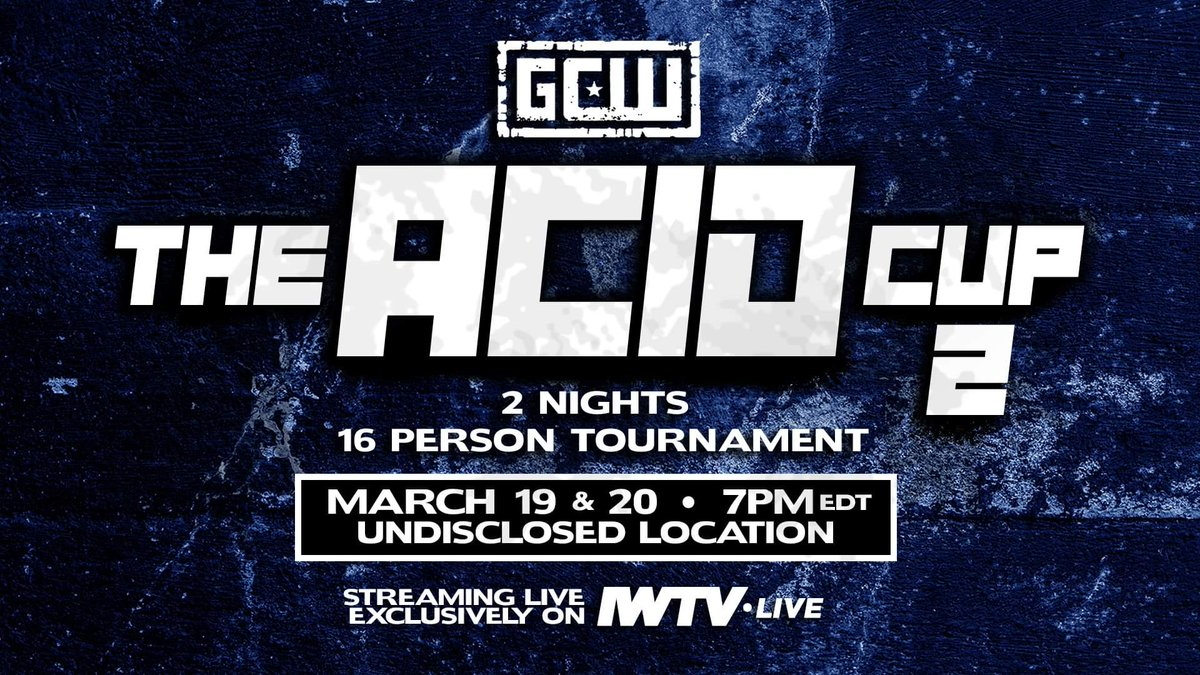 GCW Acid Cup 2 Results (Night 2): Who Won The 16-Person Tournament?