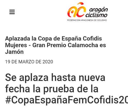 La que iba a ser la tercera prueba de la #CopaEspañaFemCofidis20, a anunciado en el día de hoy que se pospone ha consecuencia del #COVID19 y de la incertidumbre que se pueda celebrar.  @RFECiclismo @ciclistacofidis @aragonciclismo @FMCICLISMO #CiclismoFemenino #CyclingWomen pic.twitter.com/vR3fjbtxRw