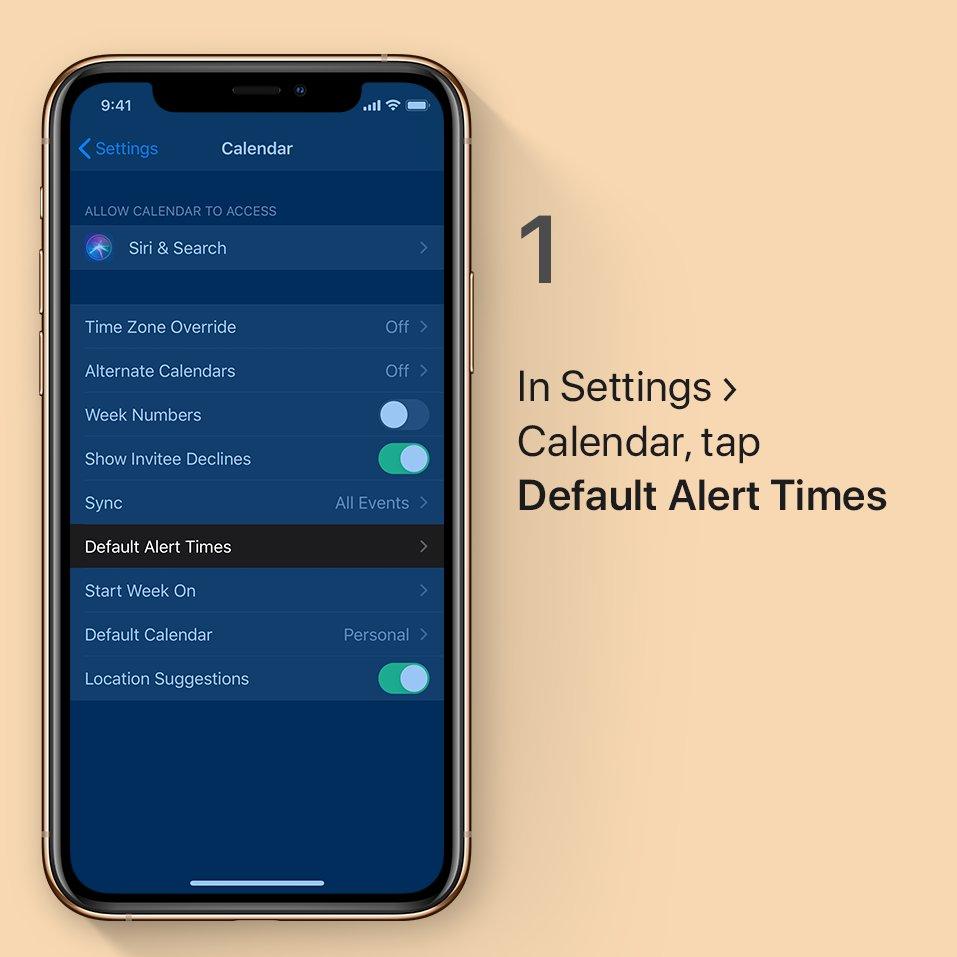Step 1: In Settings, tap Calendar and tap Default Alert Times