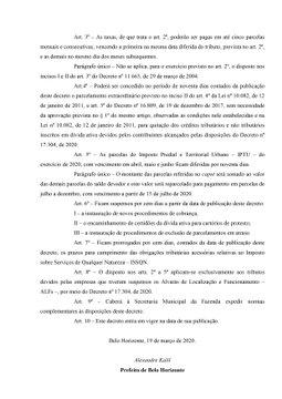 DECRETO Nº 17.308, DE 19 DE MARÇO DE 2020.  Dispõe sobre medidas excepcionais de diferimento tributário para a redução dos impactos sobre a atividade econômica do Município causados pelas ações de contenção da pandemia ocasionada pelo COVID-19.
