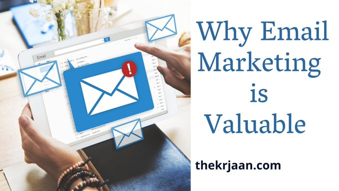 Why Email Marketing is Valuable For Biz