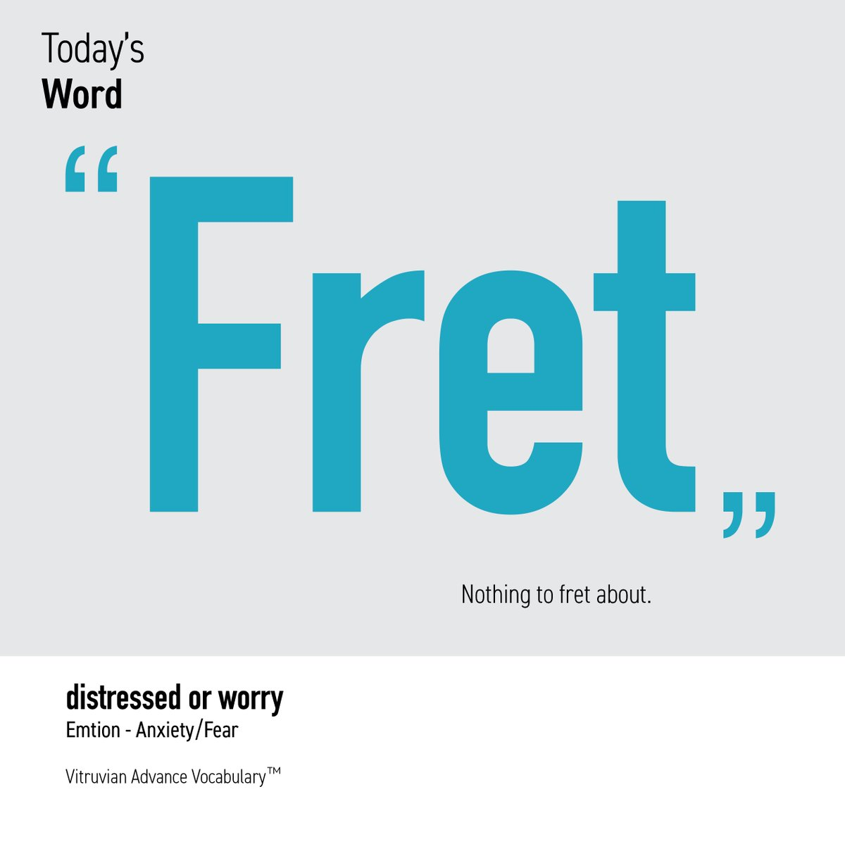 Fret [v.]: be constantly or visibly worried or anxious.  Vitruvian Advance Vocabulary is based on innovative relational matrix and visualized vocabulary learning. #Englishteacher #English #EnglishVocabulary  #SATprep #englishwriting #VitruvianAdvanceVocabulary #MERDI #writingpic.twitter.com/zYCMcTDIvK