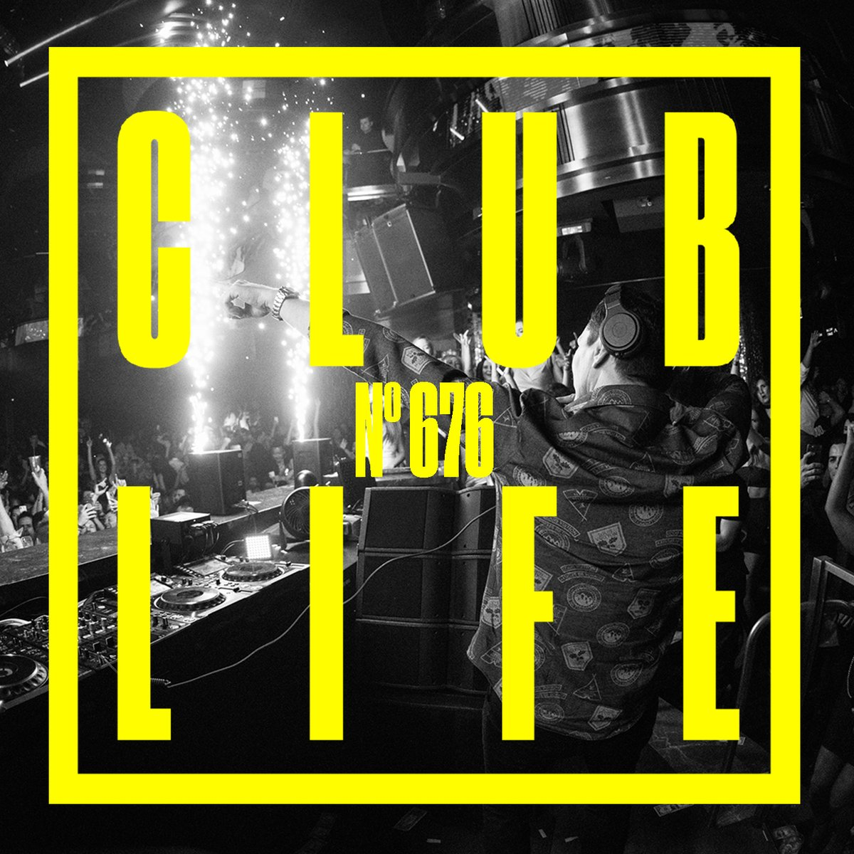 Episode 676 of CLUBLIFE is available now on @YouTube and @SoundCloud 🎶🎶 tsto.co/clublife676