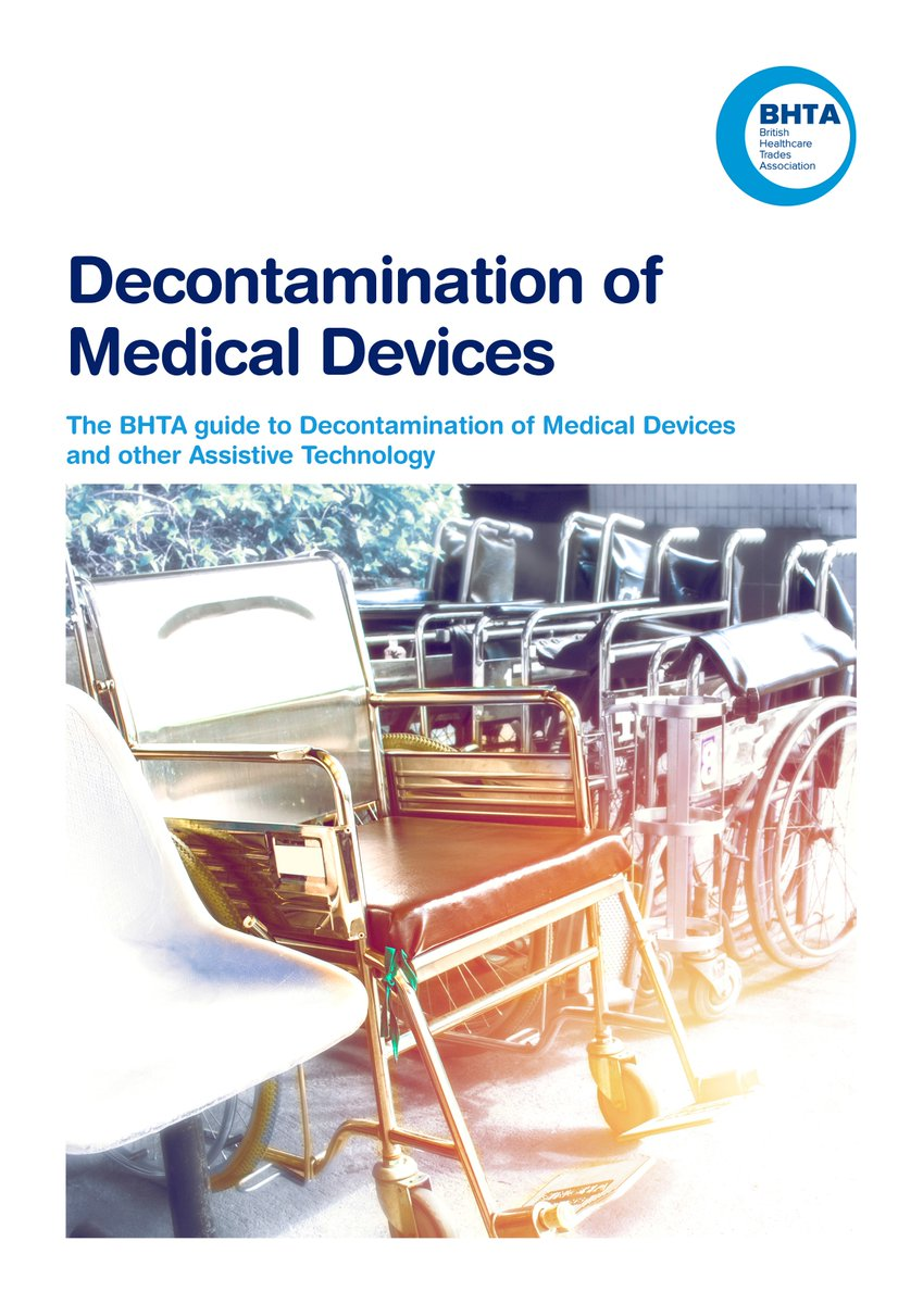 The BHTA guide to Decontamination of Medical Devices and other Assistive Technology  Click the link below to read the paper.   >>  http://bit.ly/2MtY8R7
