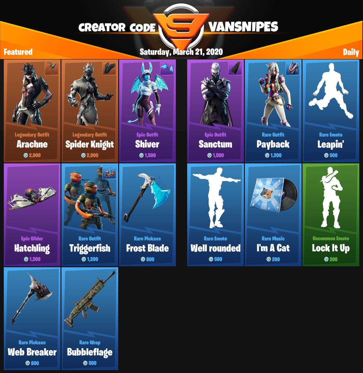 Fortnite Daily Shop 21.03.2020 #epicpartner #fortnite #itemshop #dailyshop #fortniteshop #vansnipes #snipesfamily #items #dailypic.twitter.com/ANQtr2xItl