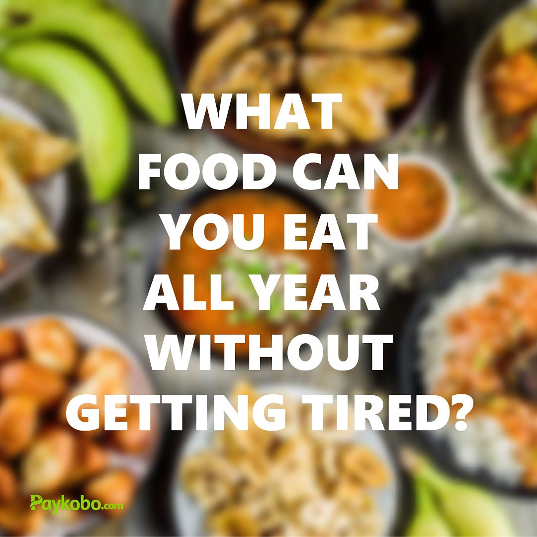 What food can you eat all year without getting tired? #saturdayvibes #saturdaymotivation #pwykobo #staysafe #coronaviruspic.twitter.com/IvFUC1MvDo