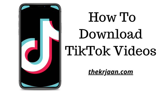 TikTok Videos | How To Download TikTok Videos