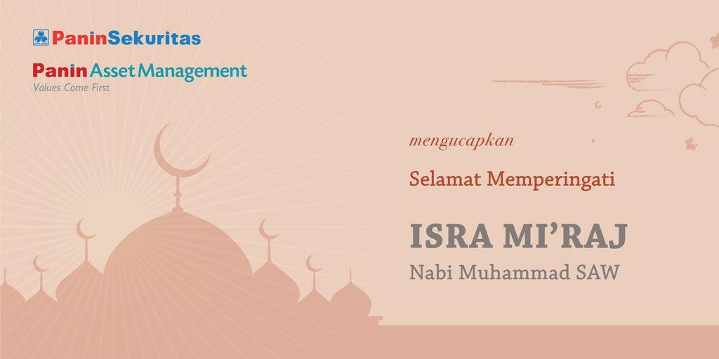 Selamat memperingati Isra Mi'raj Nabi Muhammad SAW bagi #SahabatPaninAM yang merayakan. Semoga kita bisa selalu meneladani akhlak mulia beliau.  Panin Asset Management   #ValuesComeFirst http://www.panin-am.co.id   1500-PAM(726)