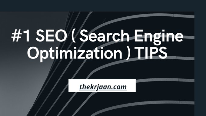 6 Tips For #1 SEO ( Search Engine Optimization )