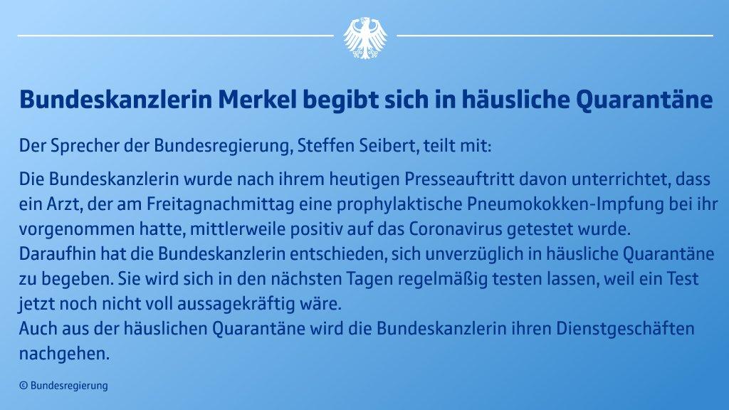 Kanzlerin #Merkel wird sich in den nächsten Tagen vorsorglich in häusliche Quarantäne begeben – Erklärung: https://t.co/xfCqlkBRJh