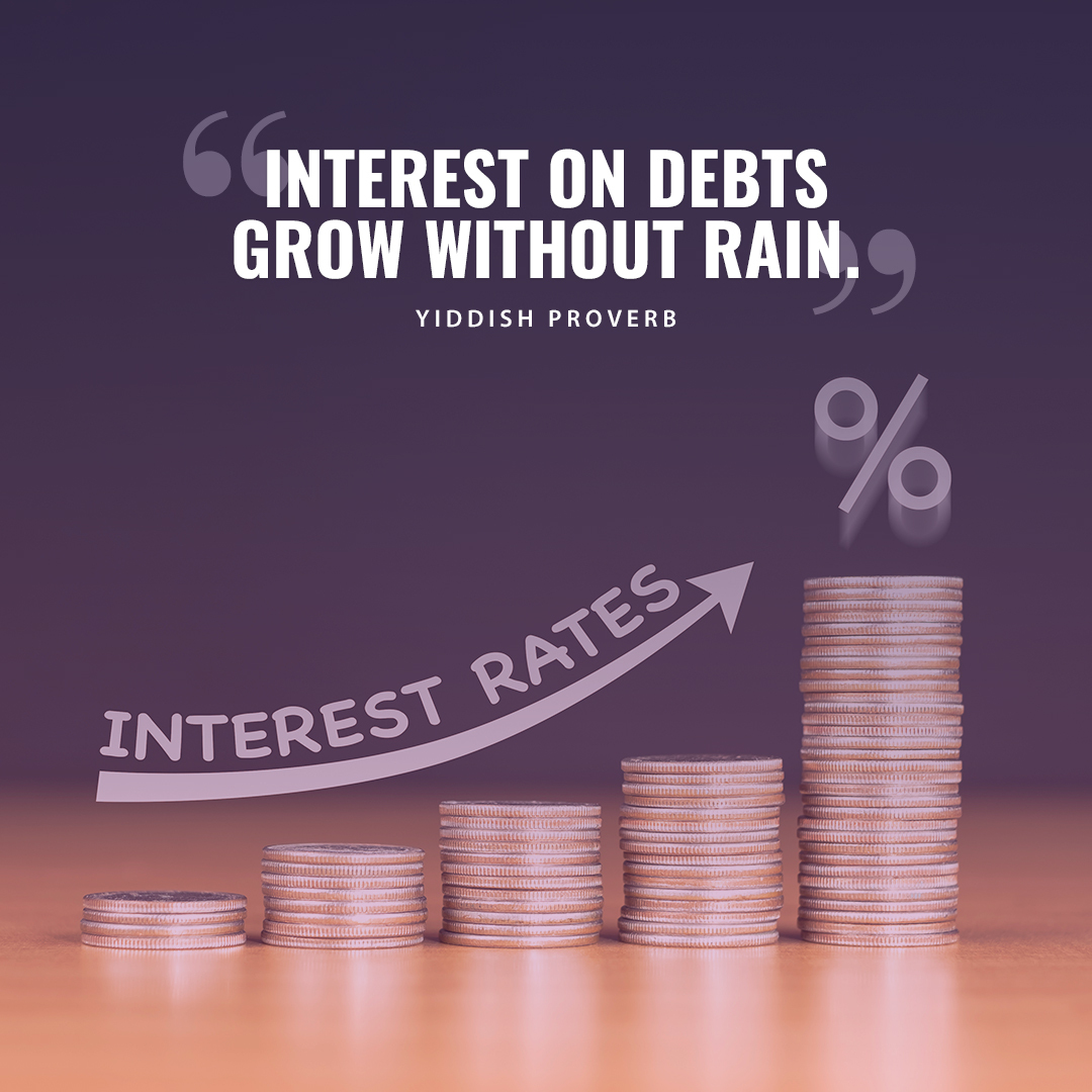 Interest on debts grow without rain. #quotes #moneyquotes #money #finance #debts #yiddishproverb #loanpic.twitter.com/GBOBlIT6YL
