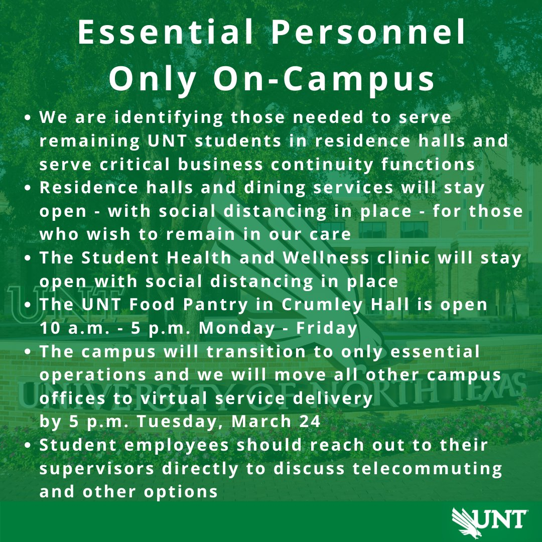 Today, we are finalizing plans for keeping only essential personnel on campus to serve our students who need to remain at #UNT. All other business and academic activities will be moving to virtual service delivery. What students and parents need to know: bddy.me/2Uu4PnC