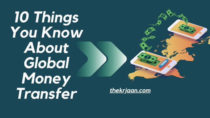 10 Things You Know About Global Money Transfer